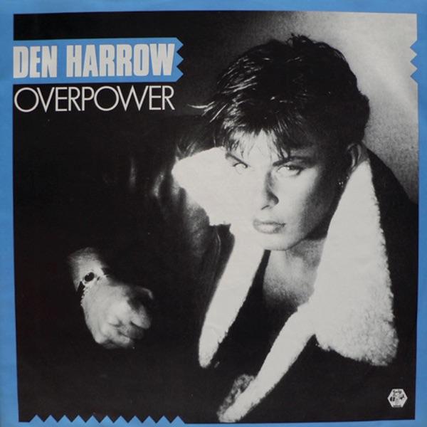 Over Power by Den Harrow on Mearns 80s