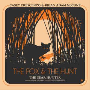The Dear Hunter & Casey Crescenzo - The Fox and the Hunt feat. Brian Adam McCune & Awesöme Orchestra