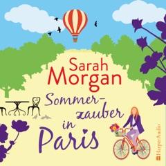 Sommerzauber in Paris (ungekürzt)