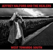 Jeffrey Halford and the Healers - Ballad of Ambrose and Cyrus