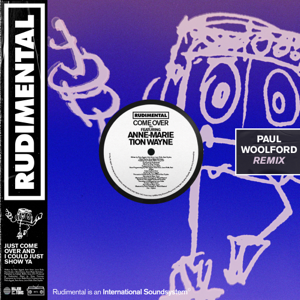 Rudimental - Come Over feat. Anne-Marie & Tion Wayne [Paul Woolford Remix]
