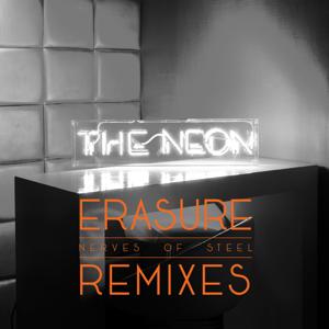 Erasure - Nerves of Steel (Remixes) - EP