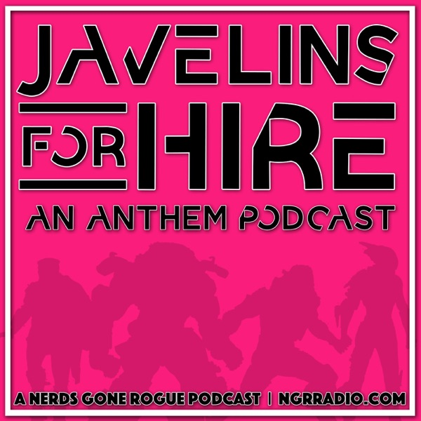 Javelins For Hire: An Anthem Podcast