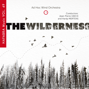 Various Artists, Jean-Pierre HAECK, Hardy MERTENS, Jean-pierre Haeck & Hardy Mertens - The Wilderness