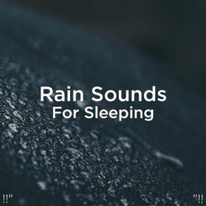 """Rain Sounds & Rain for Deep Sleep - !!"""" Rain Sounds for Sleeping """"!!"""