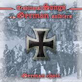 Traditional Songs of the German Soldiers
