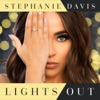 Stephanie Davis - Lights Out
