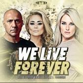 Bulletproof & Paul Elstak & Boogshe - We Live Forever