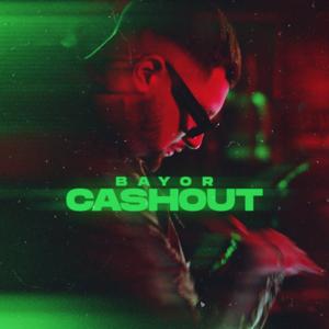 Bayor - CASHOUT