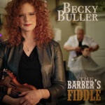 Becky Buller - The Barber's Fiddle (feat. Sam Bush, Laurie Lewis, Shawn Camp, Jason Carter, Kati Penn, Michael Cleveland, Stuart Duncan, Deanie Richardson, Johnny Warren, Laura Orshaw, Tyler Andal, Fred Carpenter & Brian Christianson)