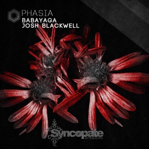 Phasia - Single by Josh Blackwell & Babayaga