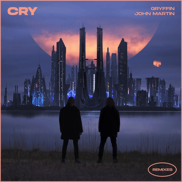 Cry (Remixes) - EP