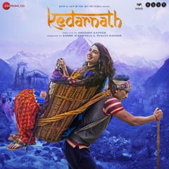 Kedarnath (Original Motion Picture Soundtrack) - EP