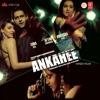 Ankahee (Original Motion Picture Soundtrack)
