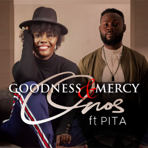 Onos - Goodness & Mercy feat. Pita