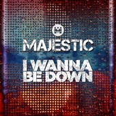 I Wanna Be Down artwork