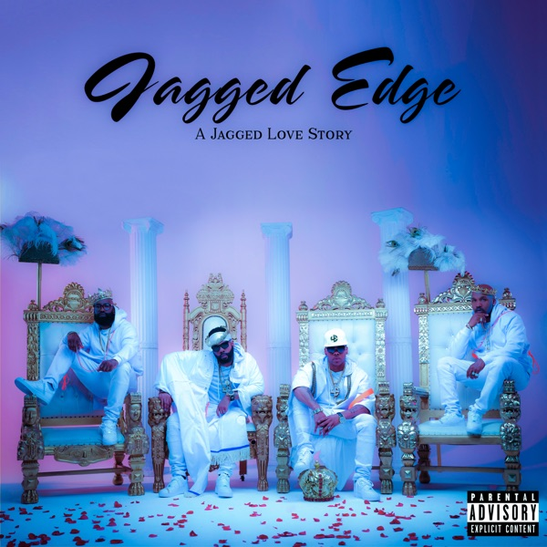 Jagged Edge - A Jagged Love Story