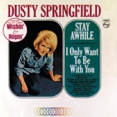 Dusty Springfield - Baby Don't You Know