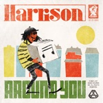 Harrison - Around You