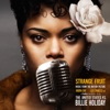 """Strange Fruit (Music from the Motion Picture """"The United States vs. Billie Holiday"""") by Andra Day"""