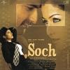 Soch Original Motion Picture Soundtrack