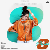 8 Parche Feat. Gur Sidhu Baani Sandhu - Baani Sandhu