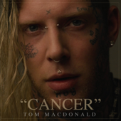 Cancer - Tom MacDonald Cover Art