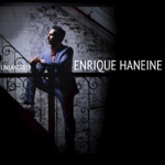 Enrique Haneine - Behind the Missing Whisper