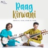 Raag Kirwani Single