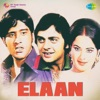 Elaan (Original Motion Picture Soundtrack)