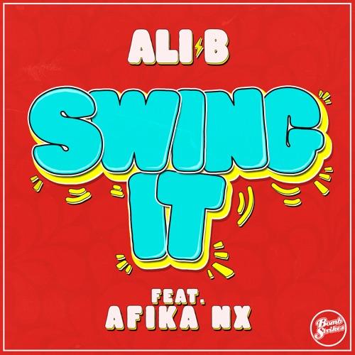 Ali B - Swing It (feat. Afika NX) Image