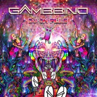 Dj On Pills - GAMBBINO