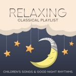 Relaxing Classical Playlist: Children