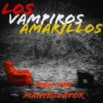 Los Vampiros Amarillos - Hey Man