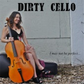 Dirty Cello - Don't Call Me Honey