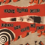 Death Valley Girls - It All Washes Away