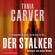 Tania Carver & Sybille Uplegger - Der Stalker (Ein Marina-Esposito-Thriller 2)