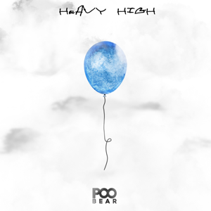 Poo Bear - Heavy High