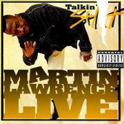 Live Talkin' Sh-- - Martin Lawrence