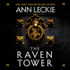 Ann Leckie - The Raven Tower  artwork