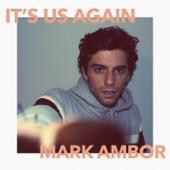 Mark Ambor - It's Us Again