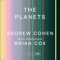 Professor Brian Cox & Andrew Cohen - The Planets artwork
