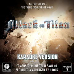 """Call of Silence (From """"Attack On Titan"""") [Karaoke Version]"""