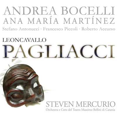 Leoncavallo: I Pagliacci - Andrea Bocelli