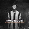 Tom Gregory - Rather Be You Grafik