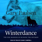 Winterdance: The Fine Madness of Running the Iditarod