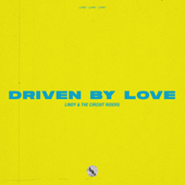 Driven by Love (Live)