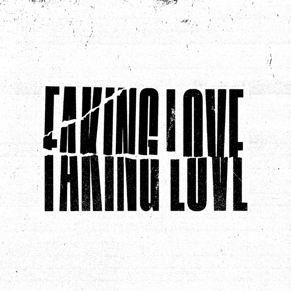 Faking Love: The Remixes - EP