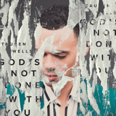 God's Not Done with You (Single Version)