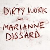 Marianne Dissard - Dirty Work